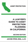 A Lawyer's Guide to Asset Protection Planning in California, 2nd Edition